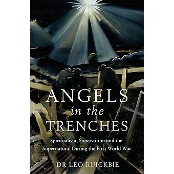 Angels in the Trenches by Dr Leo Ruickbie