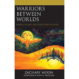 Warriors between Worlds by Zachary Moon