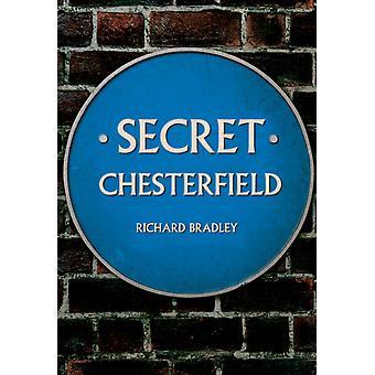 Secret Chesterfield by Richard Bradley
