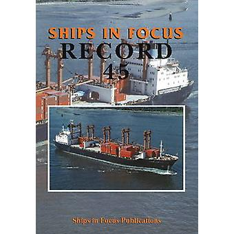 Ships in Focus Record 45 by Ships In Focus Publications - 97819017039
