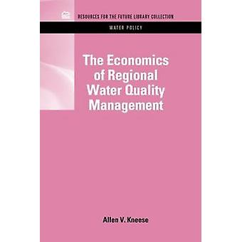 The Economics of Regional Water Quality Management by Kneese & Allen V.