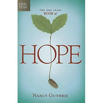 The One Year Book of Hope (large type edition) by Nancy Guthrie - 978