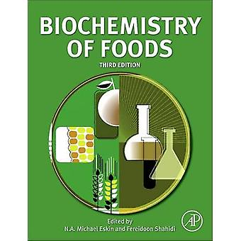 Biochemistry of Foods by Eskin & N. A. Michael