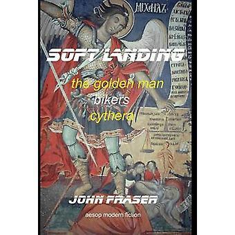 Soft Landing von Fraser & John