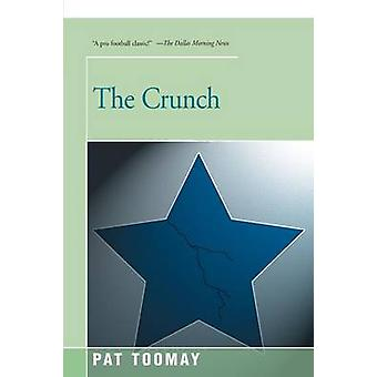 The Crunch by Toomay & Pat