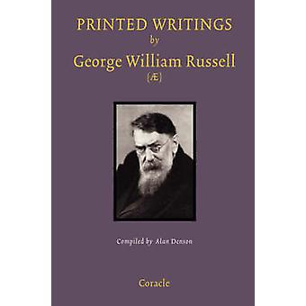 Printed Writings by George William Russell  A Bibliography by Denson & Alan