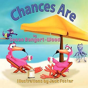 Chances Are by BangertWood & Sue