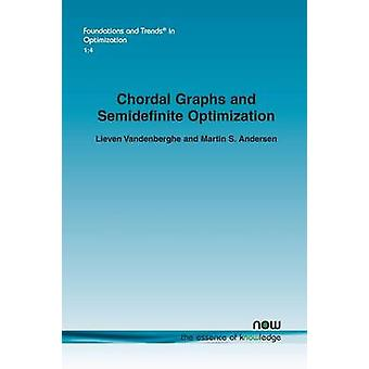 Chordal Graphs and Semidefinite Optimization by Vandenberghe & Lieven