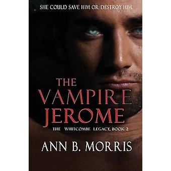 The Vampire Jerome by Morris & Ann B.