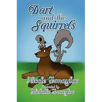 Dart and the Squirrels by Izmaylov & Nicole