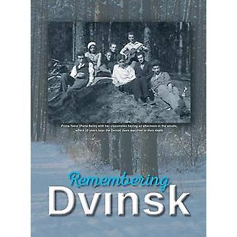 Remembering Dvinsk   Daugavpils Latvia Memorial Book of Dvinsk by Flior & Yudel
