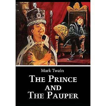 The Prince and The Pauper by Twain & Mark