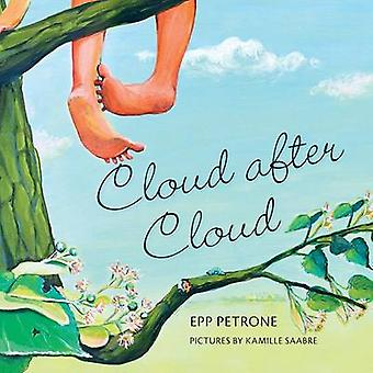 Cloud after Cloud by Petrone & Epp