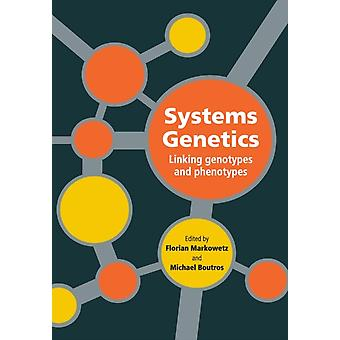Systems Genetics door Florian Markowetz