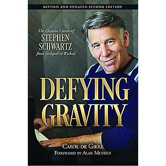 Defying Gravity - The Creative Career of Stephen Schwartz - from Godsp