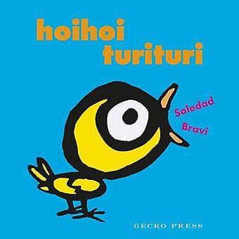 Hoihoi Turituri by Soledad Bravi - 9781776572625 Book
