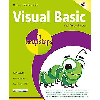 Visual Basic in easy steps - Updated for Visual Basic 2019 by Mike McG