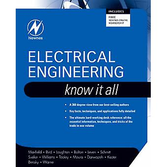 Electrical Engineering - Know it All by Clive Maxfield - John Bird - T