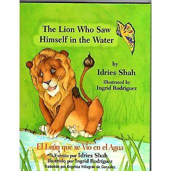 The Lion Who Saw Himself in the Water/El Leon Que Se Vio in El Agua b