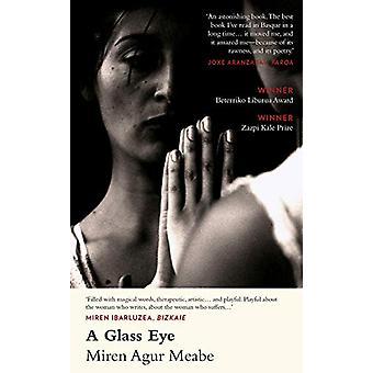 A Glass Eye by Miren Agur Meaba - 9781912109548 Book