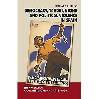 DEMOCRACY TRADE UNIONS POLI (Canada Blanch / Sussex Academic Studies on Contemporary Spain)