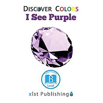 I See Purple by Xist Publishing - 9781532410147 Book
