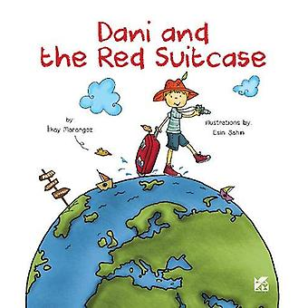 Dani and the Red Suitcase by Ilkay Marangoz - 9789927129353 Book
