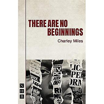 There Are No Beginnings by Charley Miles - 9781848428867 Book