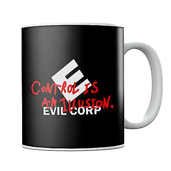 Evil Corp Control Is An Illusion Mr Robot Mug