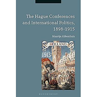The Hague Conferences and International Politics, 1898-1915