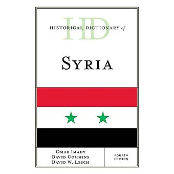 Historical Dictionary of Syria by Omar ImadyDavid ComminsDavid W. Lesch