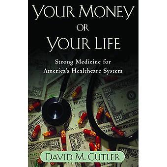 Rahasi tai elämäsi - Vahva lääketiede America's Health Care Sy