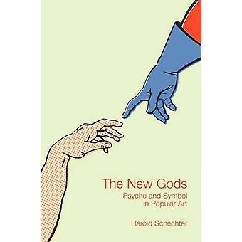 De nya gudarna - Psyke och symbol i populär konst av Harold Schechter -
