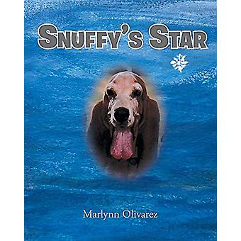 Snuffy's Star by Marlynn Olivarez - 9781643001906 Book