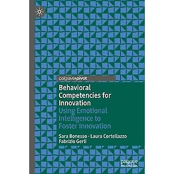 Behavioral Competencies for Innovation - Using Emotional Intelligence