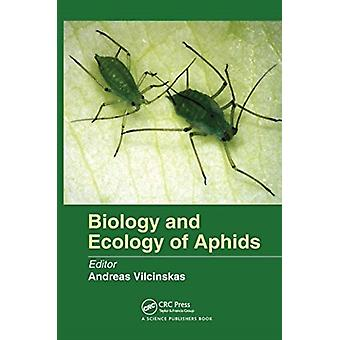 Biology and Ecology of Aphids von Andreas Vilcinskas