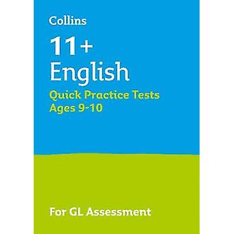 11 English Quick Practice Tests Age 910 Year 5 For the 2021 GL Assessment Tests Collins 11 Practice
