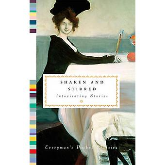 Shaken and Stirred by Edited by Diana Secker Tesdell Various
