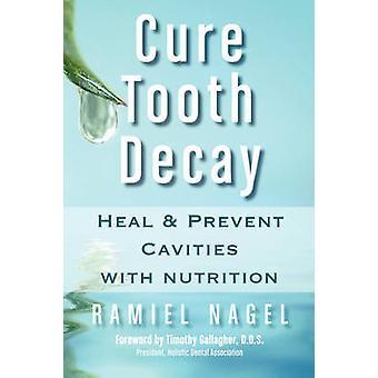 治療虫歯治癒し、ナーゲル ・ ラミエルで栄養と虫歯を予防