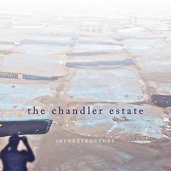 Chandler Estate - Infrastructure [CD] USA import