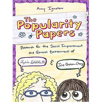 The Popularity Papers - Research for the Social Improvement and Genera