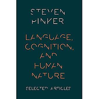 Lenguaje, la cognición y la naturaleza humana
