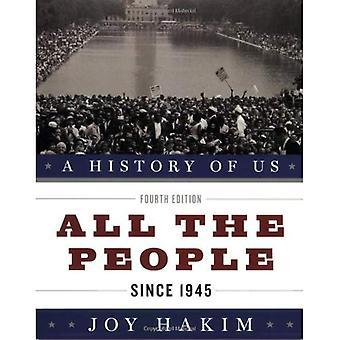 Todas as pessoas, desde 1945 (uma história de nós)