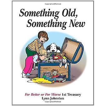 Quelque chose de vieux, quelque chose de nouveau: Pour le meilleur ou pire 1er trésor