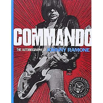 Kommando: Die Autobiographie von Johnny Ramone