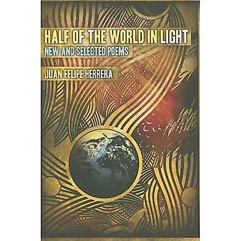 Half of the World in Light: New and Selected Poems [With CD] (Camino del Sol: A Latina and Latino Literary)