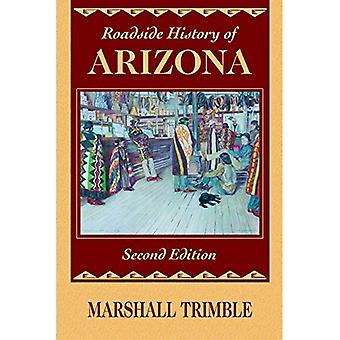 Roadside History of Arizona (Roadside History)
