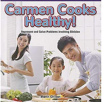 Carmen Cooks sain!: représenter et de résoudre des problèmes faisant intervenir la Division (Masters de mathématiques: opérations et algébriques...