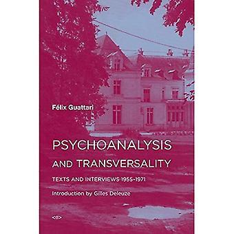Psykoanalyysin ja horisontaalisuudesta: tekstit ja haastattelut 1955 - 1971 (Semiotext(e) / ulko aineet)