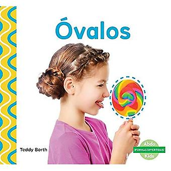 �valos (Ovals) (-�formas Divertidas! (Shapes Are Fun! ))